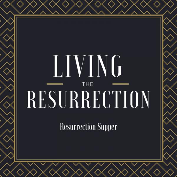Resurrection Supper
