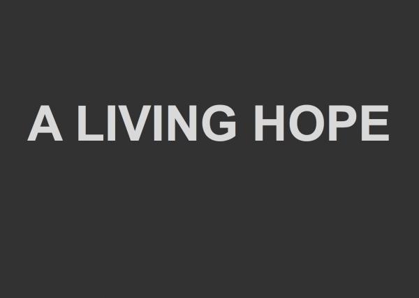 a-living-hopeA Living Hope