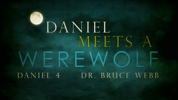 daniel-meets-a-werewolfDaniel Meets A Werewolf