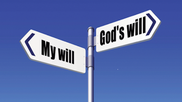 gods-will-vs-my-willGod's Will vs. My Will