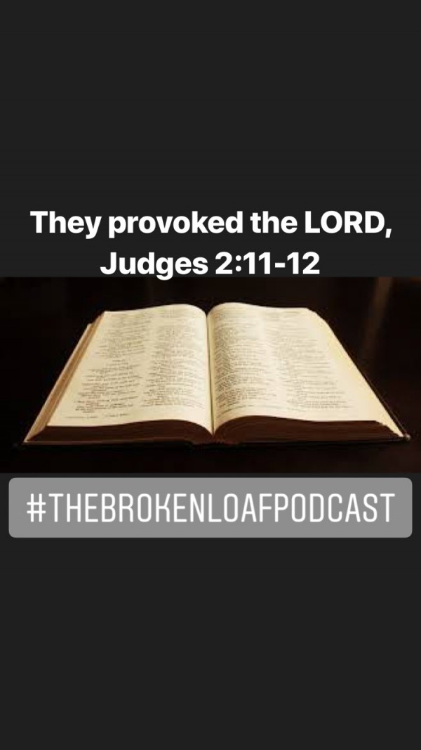#84 They Provoked the LORD, Judges 2.11-12