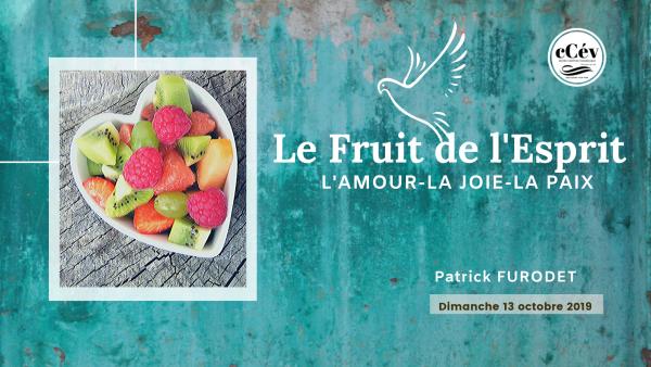 le-fruit-de-lespritLe fruit de l'Esprit