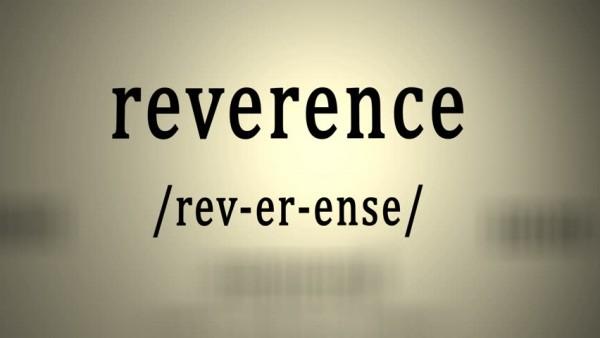 reverenceReverence