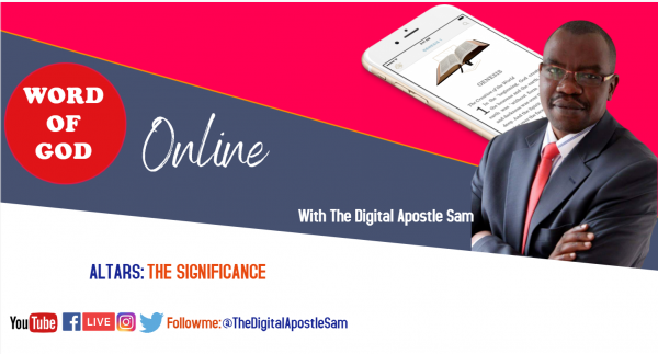 altars-the-significance-with-the-digital-apostle-samALTARS : THE SIGNIFICANCE WITH THE DIGITAL APOSTLE SAM