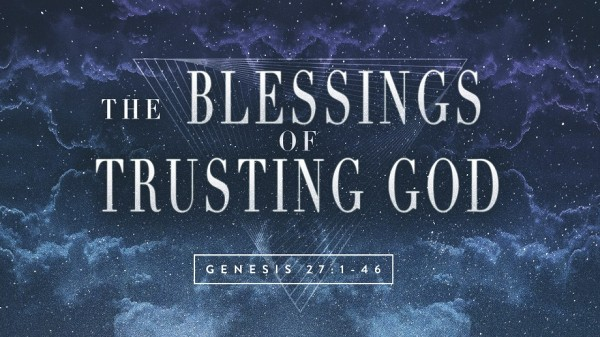 The Blessings of Trusting God