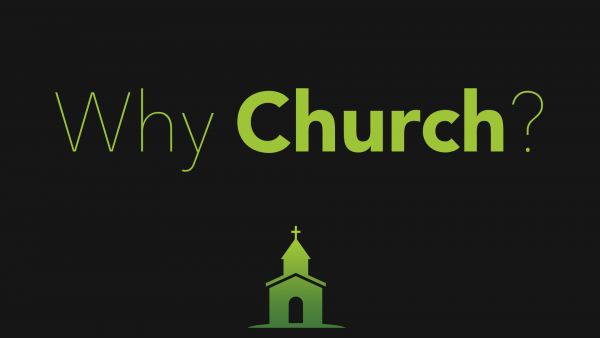 why-church-reasons-behind-our-beliefs-and-behaviour-mathew-1618Why Church: Reasons Behind Our Beliefs and Behaviour (Mathew 16:18)