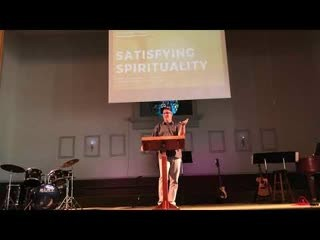 satisfying-spirituality-pleasures-of-god-pt-3Satisfying Spirituality: Pleasures of God pt 3
