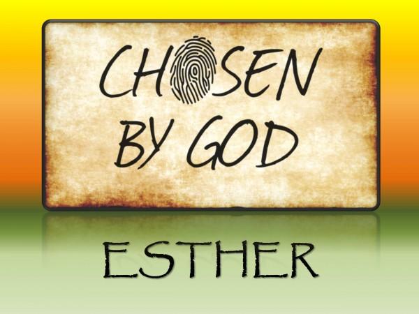 chosen-by-god-estherChosen by God - Esther