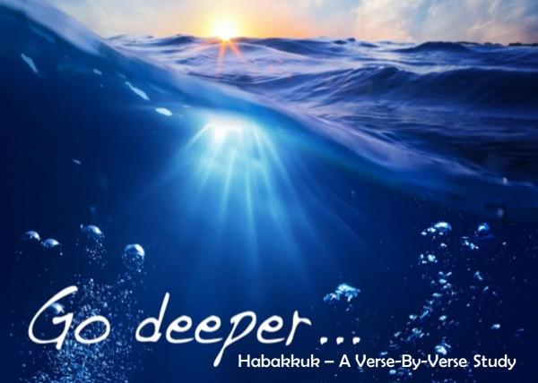 Go Deeper Habakkuk Chapter 2 Part 4