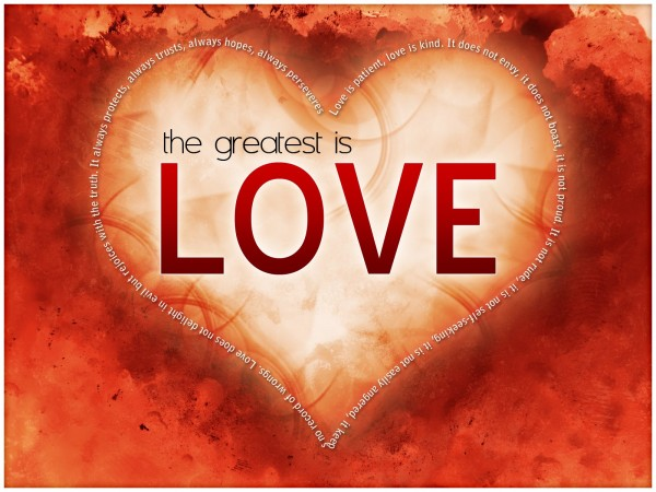 love-is-the-greatest-part-iiLove is the Greatest - Part II