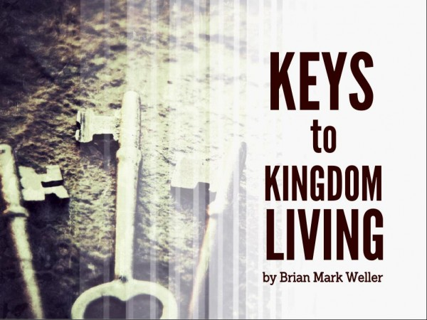 #4 Keys to Kingdom Living - Power
