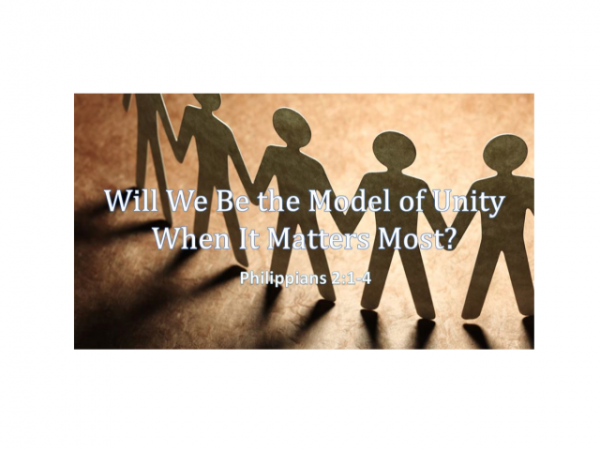 Will We Be The Model of Unity When It Matters Most