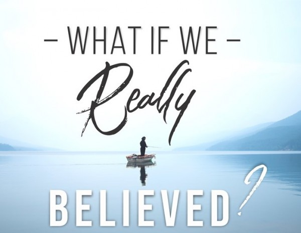 What If We Really Believed That God Loves Us?
