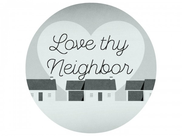 Love thy neighbor - Oct 2,2016