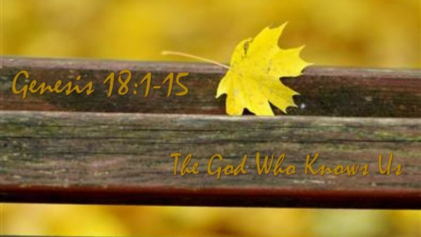 'The God Who Knows Us'