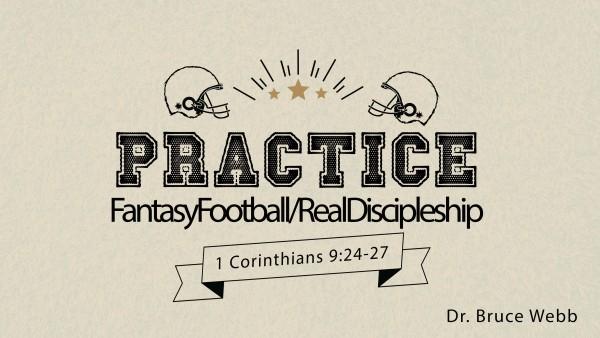 Practice : FantasyFootball/RealDiscipleship
