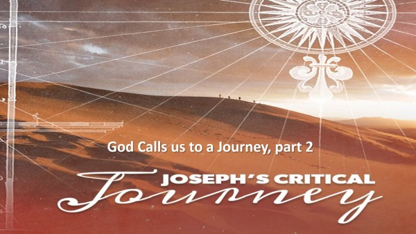 God calls us to a Journey of Faith Msg 1 Part 2