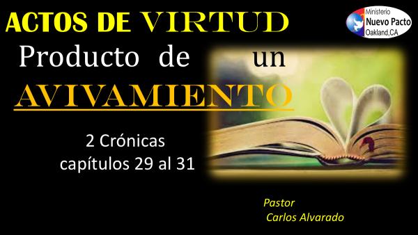 actos-de-virtud-producto-de-un-avivamientoActos de Virtud producto de un avivamiento