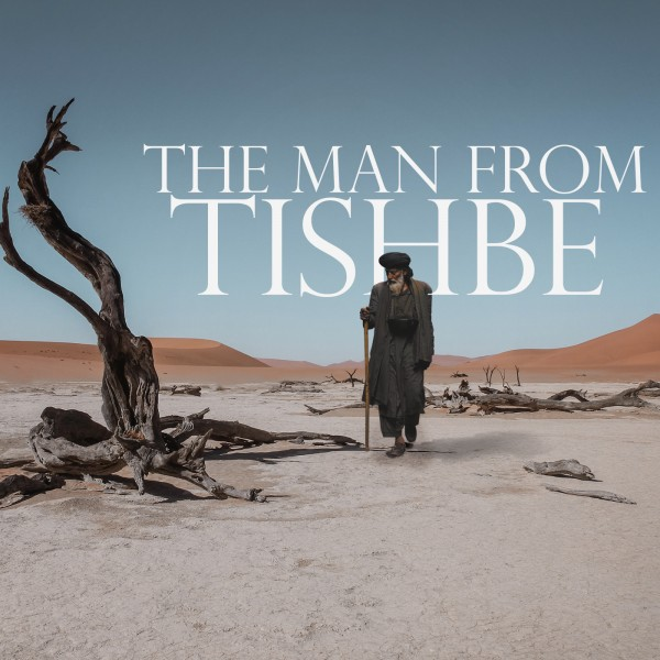 cr-sg-the-man-from-tishbe-passionate-commitmentCR & SG  ​The Man from Tishbe