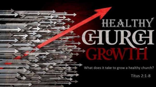 Healthy Church Growth