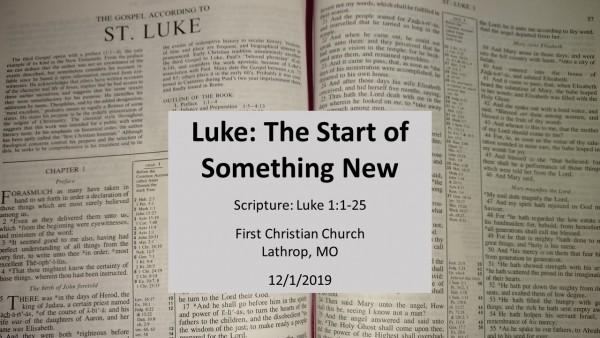 Luke: The Start of Something New