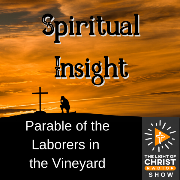 parable-of-the-laborers-in-the-vineyardParable of the Laborers in the Vineyard