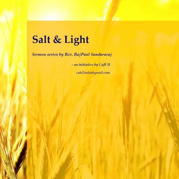 to-be-salt-light-true-calling-of-a-christianTo be salt & light - True calling of a Christian