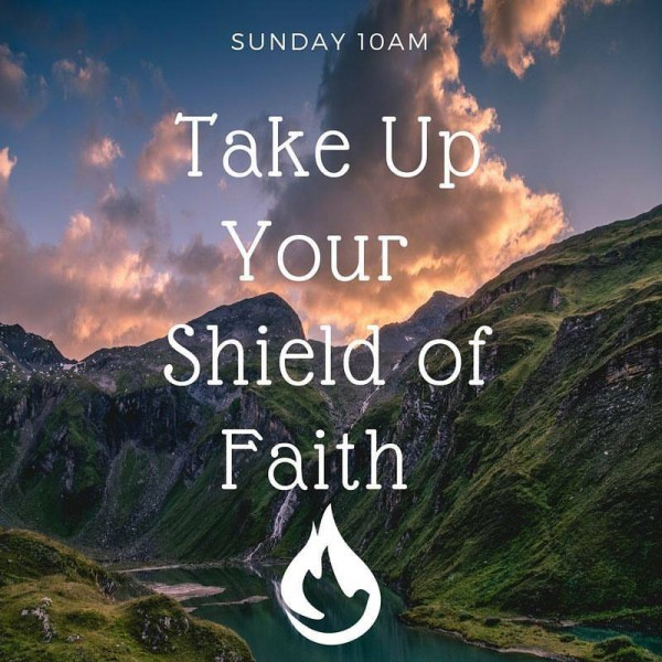 take-up-your-shield-of-faithTake Up Your Shield of Faith