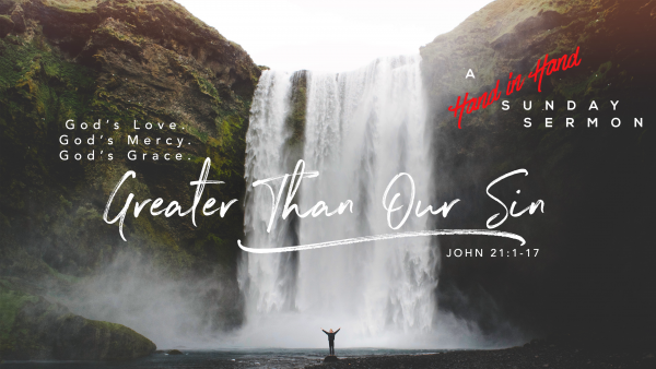 SERMON: Greater Than Our Sin