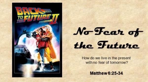 no-fear-of-the-futureNo Fear of the Future