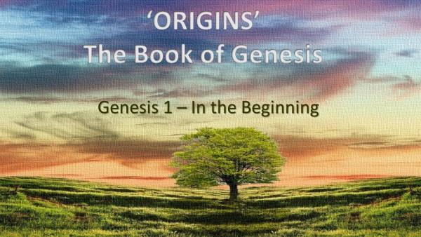 Genesis 1 - Beginnings