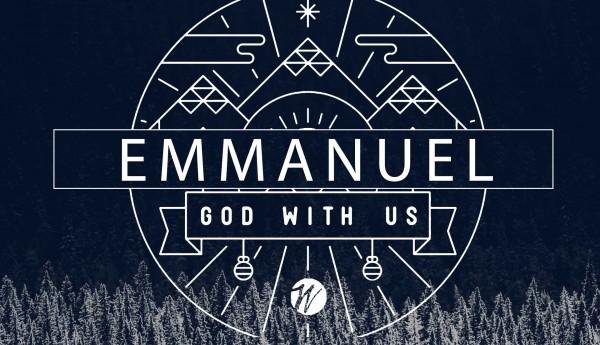 emmanuel-god-with-us-week-1Emmanuel, God With Us | Week 1