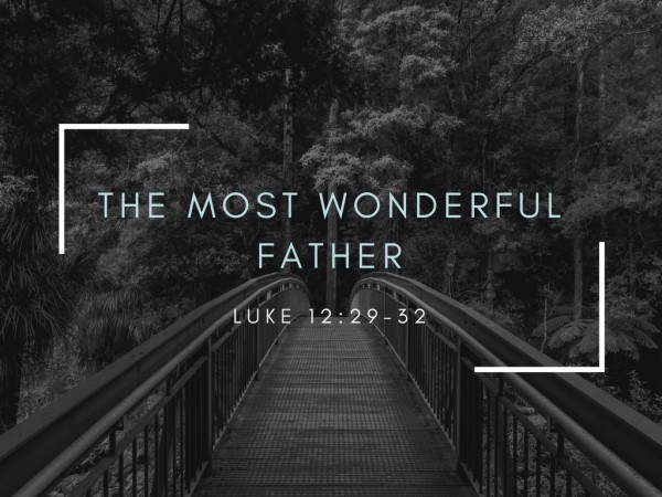 The Most Wonderful Father