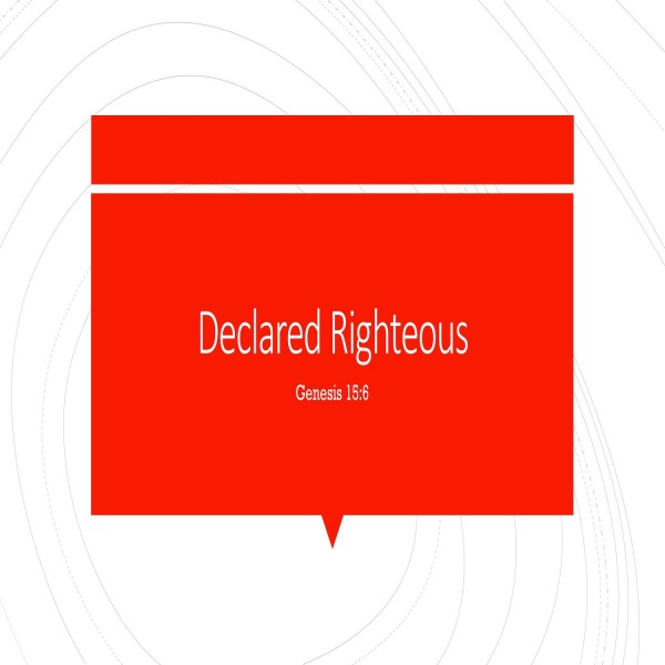#13 Declared Righteous, Genesis 15:6