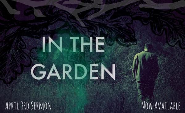 in-the-garden-april-3rdIn the Garden - April 3rd