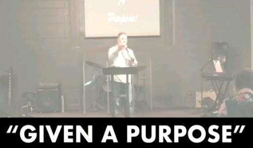 given-a-purposeGiven a Purpose