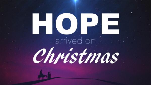 hope-arrived-on-christmasHOPE arrived on Christmas