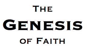 Genesis First Faith