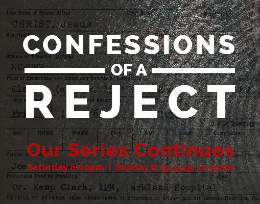 Confessions of a Reject: Part 2