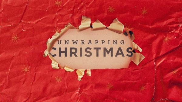 unwrapping-christmas-part-1Unwrapping Christmas part 1