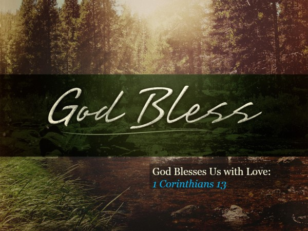 God Blesses us With Love