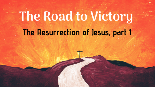 resurrection-of-jesus-part-1Resurrection of Jesus, part 1