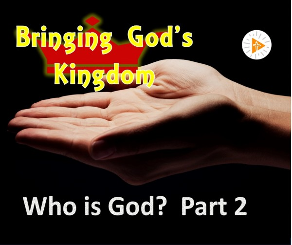 LOC Radio  BGK1b Who is God? part 2