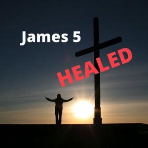 james-5-healedJames 5 - Healed