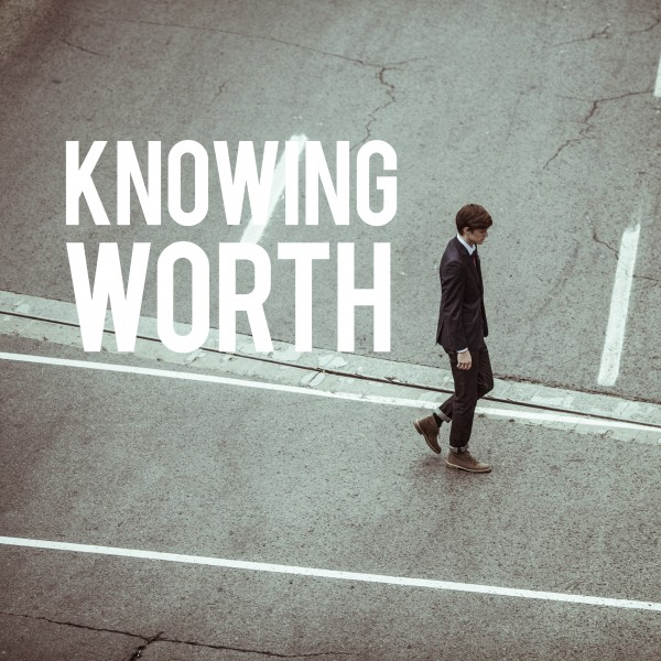 knowing-worthKnowing Worth