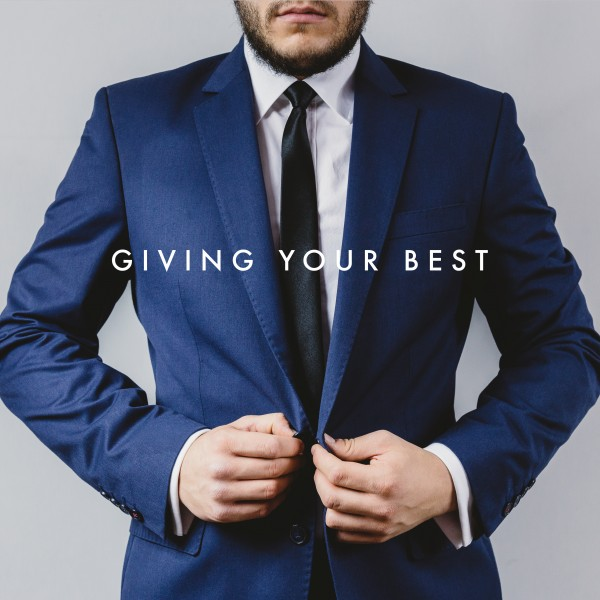giving-your-bestGiving Your Best