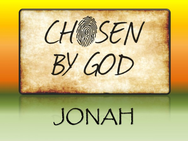 chosen-by-god-jonahChosen by God - Jonah