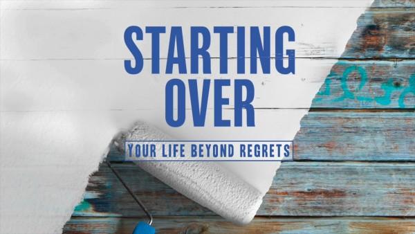 starting-over-part-1Starting Over - Part 1