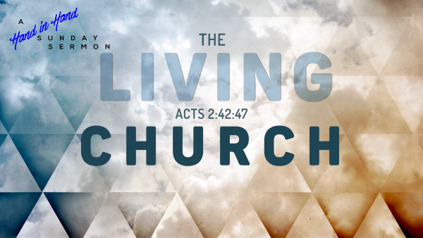 SERMON: The Living Church