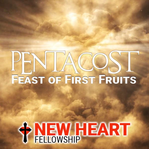 pentecost-new-heart-fellowship-may-31-2020Pentecost - New Heart Fellowship (May 31, 2020)